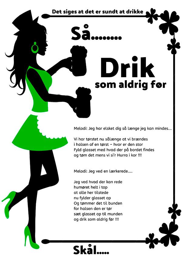 Drik som aldrig før - Skåle sang